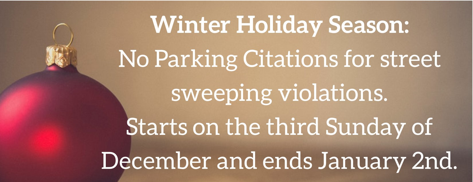 No Parking Enforcement for Street Sweeping during Holiday Season