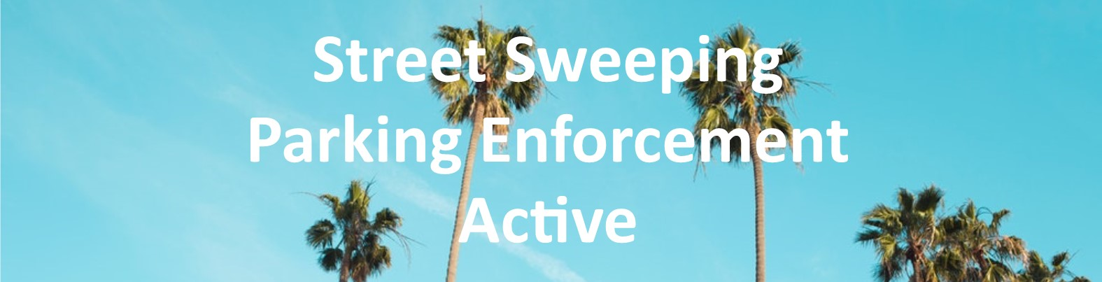 Street Sweeping Enforcement banner
